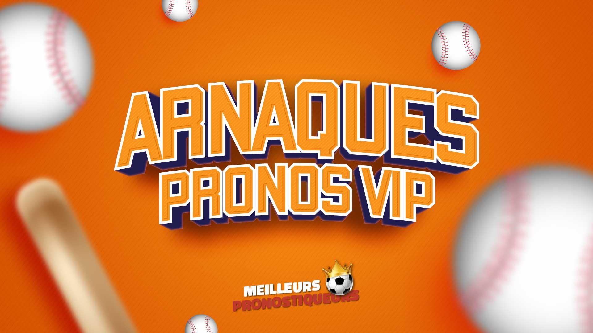 Arnaque Pronos VIP